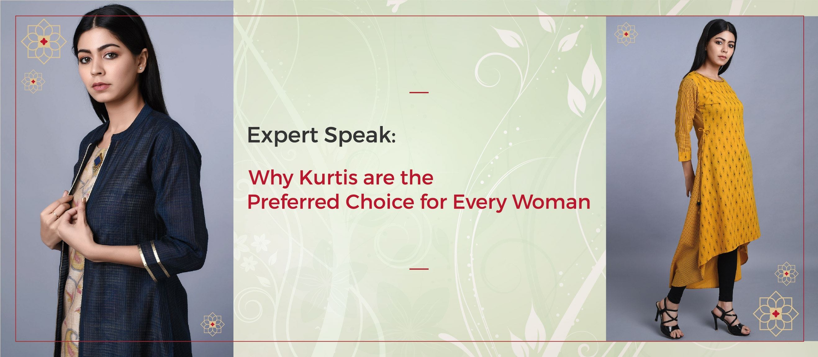 Expert-Speak-Why-Kurtis-are-the-Preferred-Choice-for-Every-Woman-min.jpg