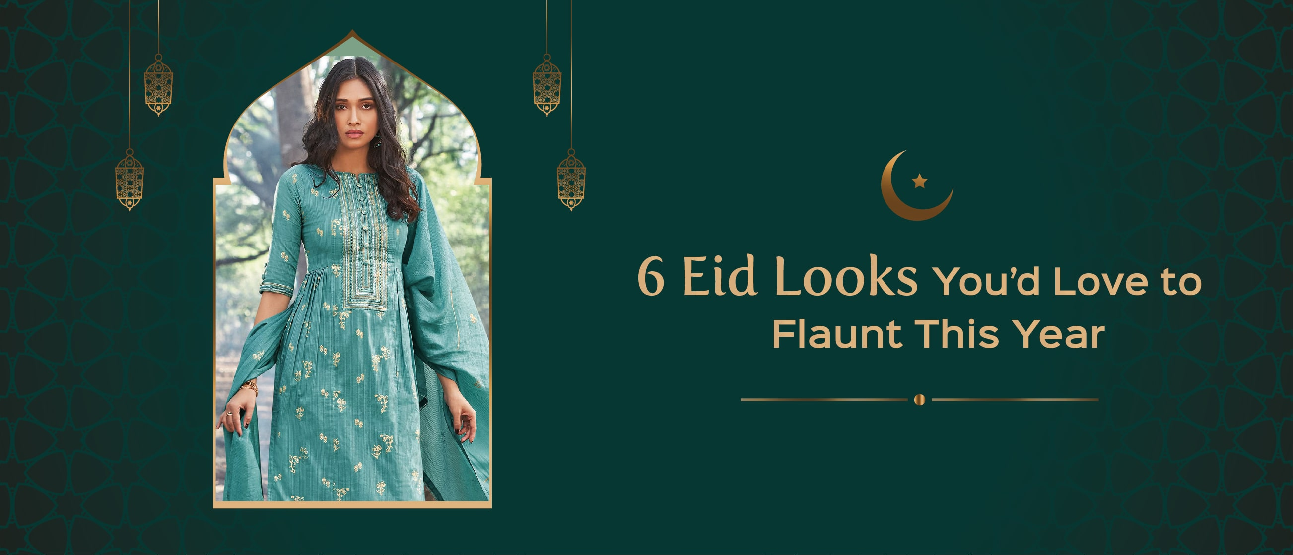 6 Eid Looks You'd Love to Flaunt This Year