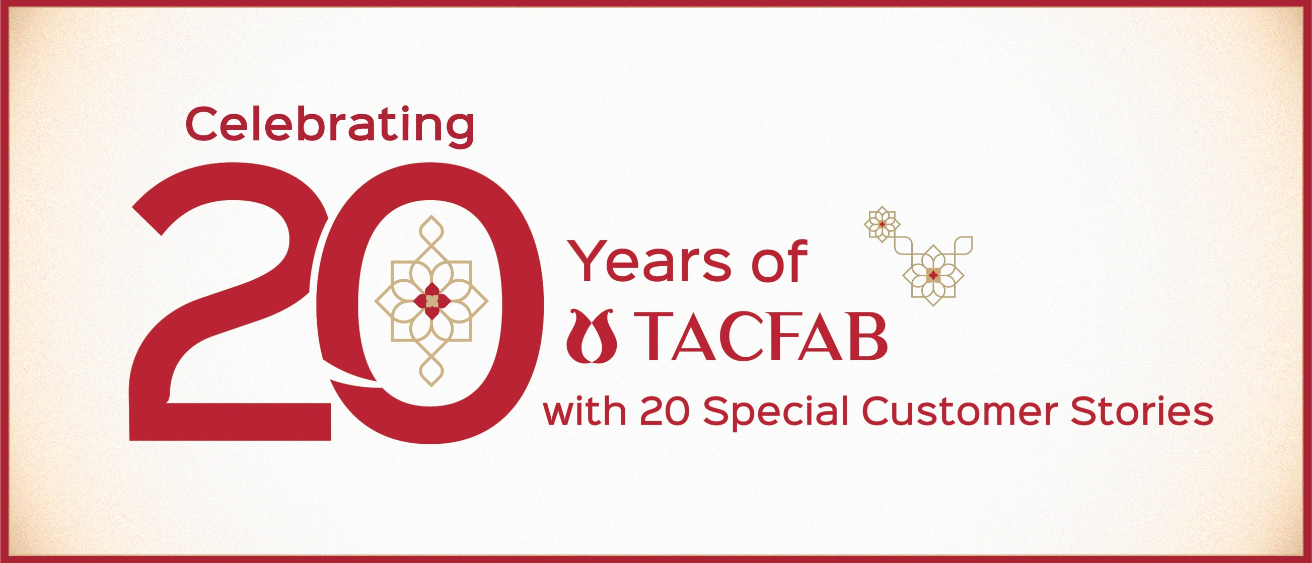 Celebrating 20 Years of Tacfab with 20 Special Customer Stories