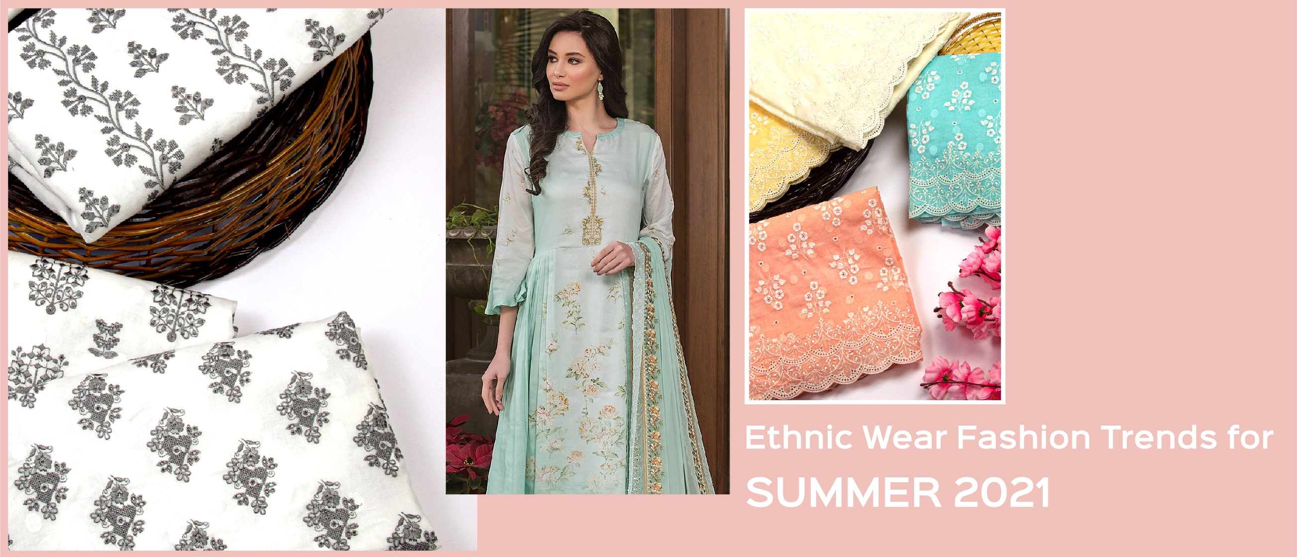 Ethnic Wear Fashion Trends for Summer 2021