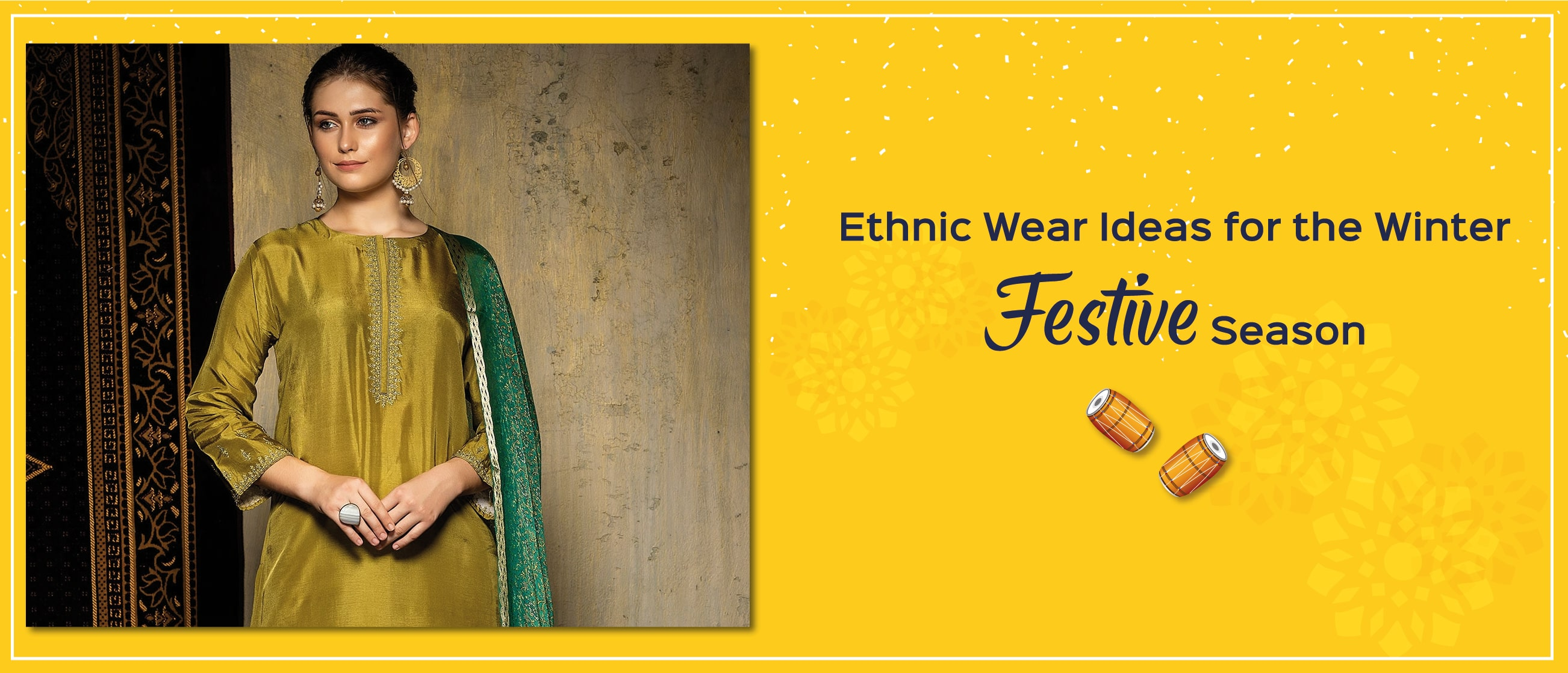Ethnic Wear Ideas for the Winter Festive Season