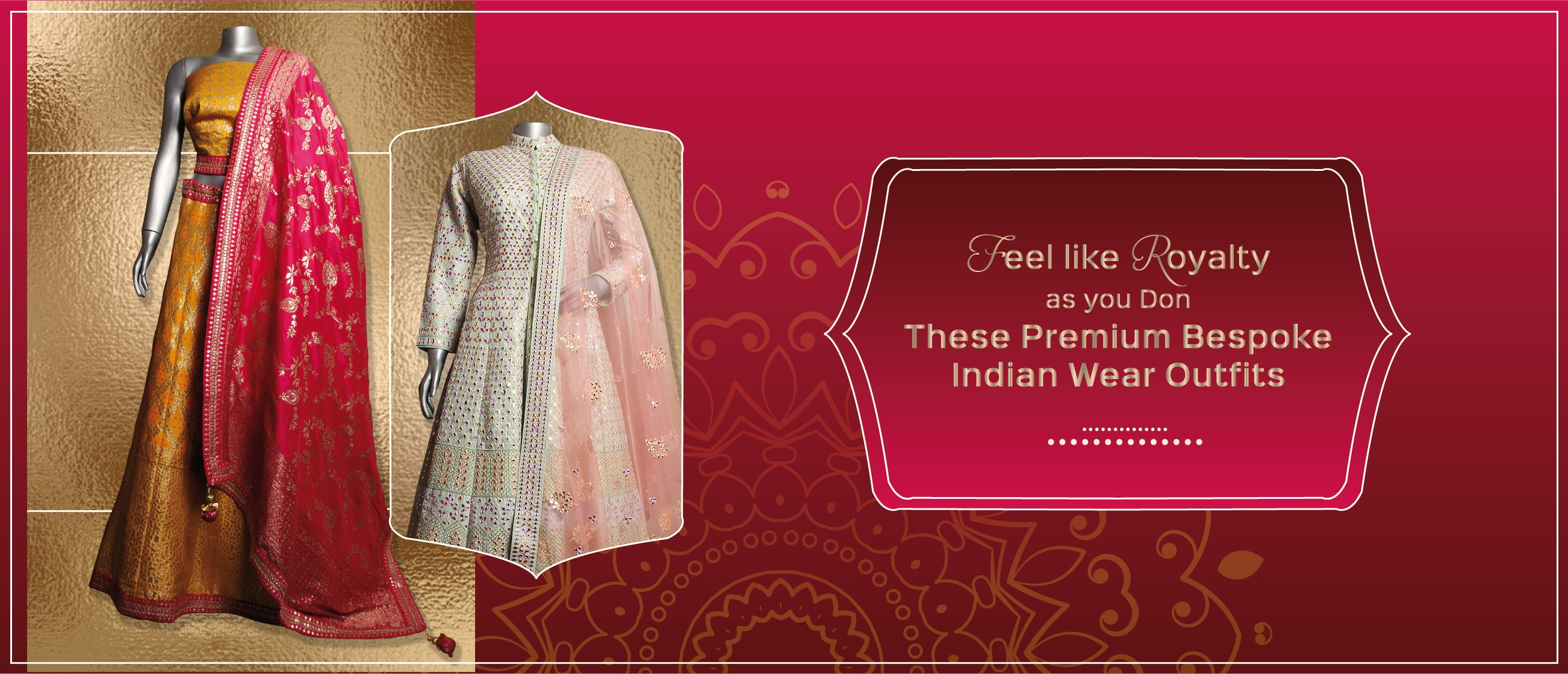 Feel like Royalty as you Don These Premium Bespoke Indian Wear Outfits