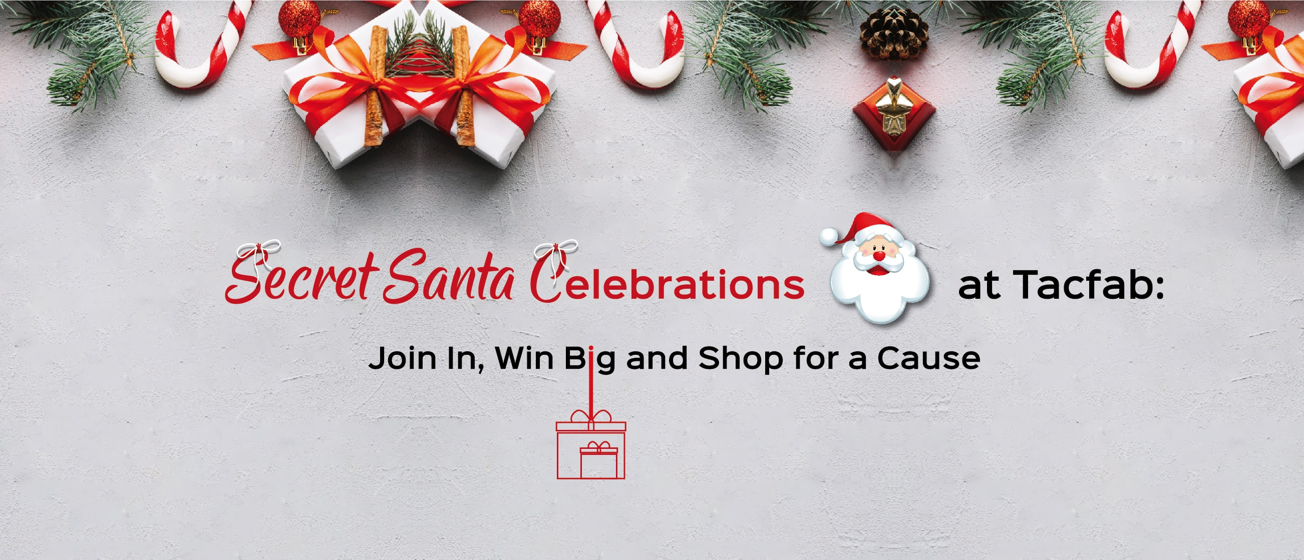 Secret Santa Celebrations at Tacfab: Join In, Win Big and Shop for a Cause