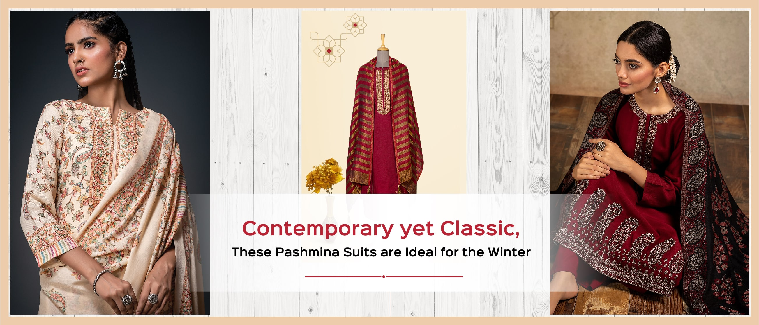 Contemporary yet Classic, These Pashmina Suits are Ideal for the Winter